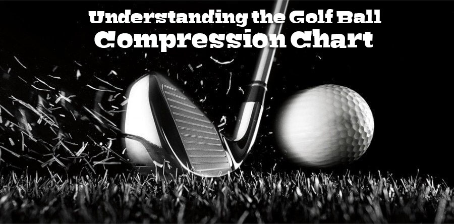 Understanding the Golf Ball Compression Chart